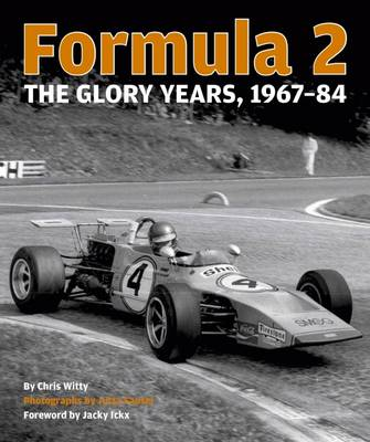 Formula 2: The Glory Years: 1967-84