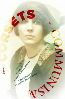 From Corsets to Communism: The Life and Times of Zophia Nalkowska