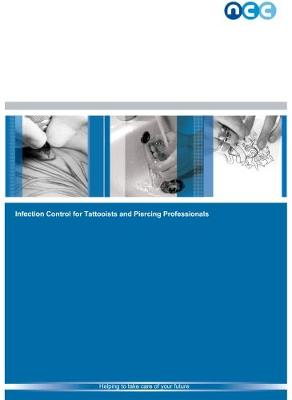 Infection Control for Tattooists and Piercing Professionals