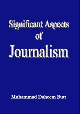 Significant Aspects of Journalism