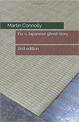 Eri, a Japanese ghost story: 2nd edition