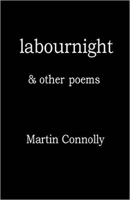 Labournight & Other Poems: 2016
