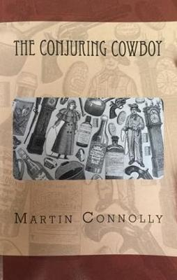 The Conjuring Cowboy