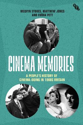 Cinema Memories: A People's History of Cinema-going in 1960s Britain