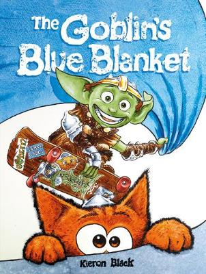The Goblin's Blue Blanket: A story about why you shouldn't worry about the little things