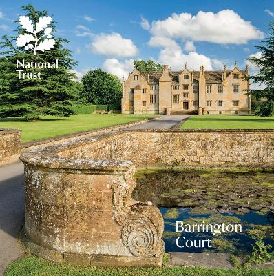 Barrington Court, Somerset: National Trust Souvenir Guidebook