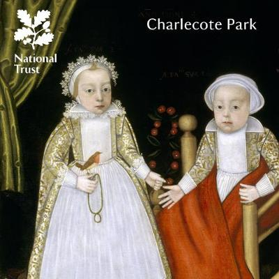 Charlecote Park, Warwickshire: National Trust Guidebook