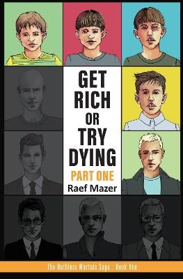 Get Rich or Try Dying