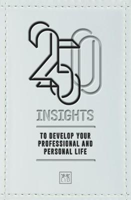 250 Insights: To develop your professional and personal life