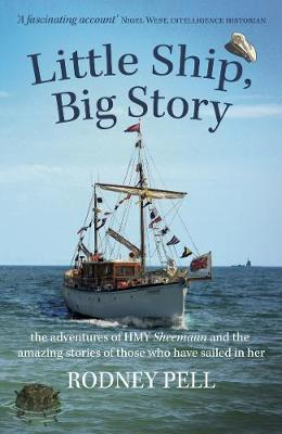 Little Ship, Big Story: the adventures of HMY Sheemaun and the amazing stories of those who have sailed in her