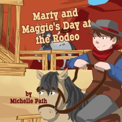 Marty and Maggie's Day at the Rodeo