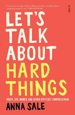 Go There: the art of talking about hard things