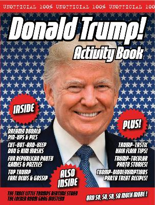 The Unofficial Donald Trump Annual 2019