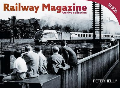 Railway Magazine Archive Collection 1930s