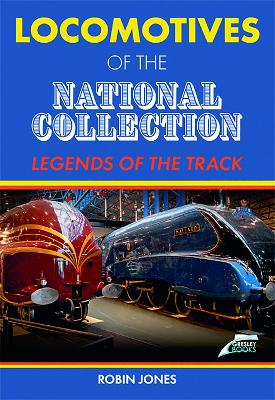 Locomotives of the National Collection: Legend of the Track
