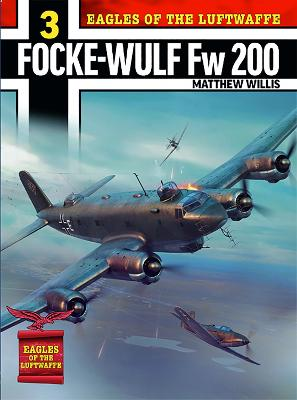 Eagles of the Luftwaffe Focke-Wulf Fw200