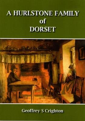 A Hurlstone Family of Dorset