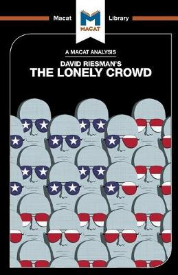 The Lonely Crowd: The Lonely Crowd: A Study of the Changing American Character