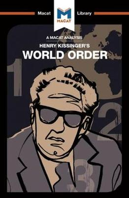 World Order: Reflections on the Character of Nations and the Course of History