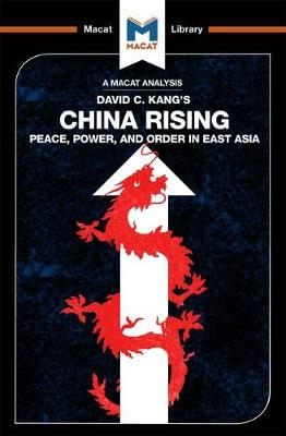 China Rising: Peace, Power and Order in East Asia