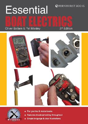 Essential Boat Electrics: Carry out Electrical Jobs Onboard Properly & Safely
