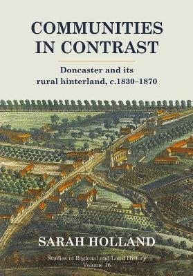 Communities in Contrast: Doncaster and its rural hinterland, c.1830-1870