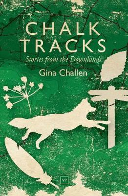 Chalk Tracks: Stories from the Downlands