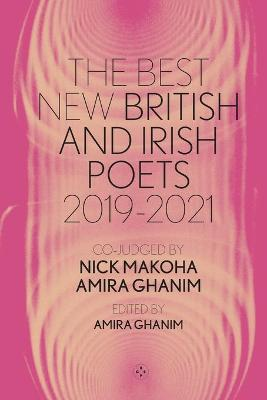The Best New British and Irish Poets 2019-2021