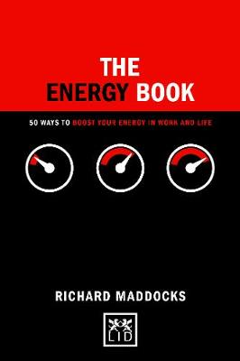 The Energy Book: 50 ways to boost your energy in work and life