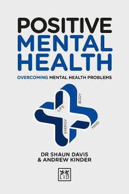 Positive Mental Health: Overcoming Mental Health Problems