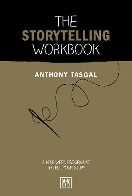 The Storytelling Workbook: A nine-week programme to tell your story