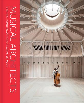 Musical Architects: Creating Tomorrow's Royal Academy of Music