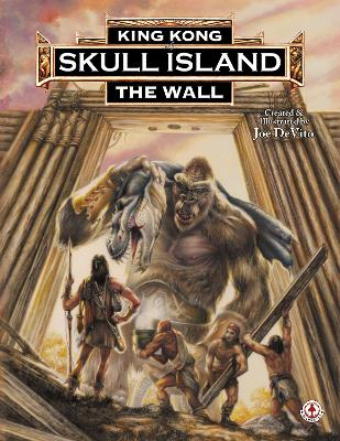 King Kong of Skull Island: The Wall: 2