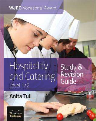 WJEC Vocational Award Hospitality and Catering Level 1/2: Study & Revision Guide
