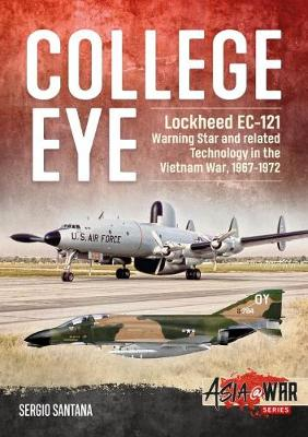 College Eye: Lockheed Ec-121 Warning Star and Related Technology in the Vietnam War, 1967-1972