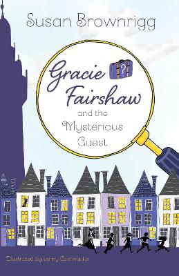 Gracie Fairshaw and the Mysterious Guest