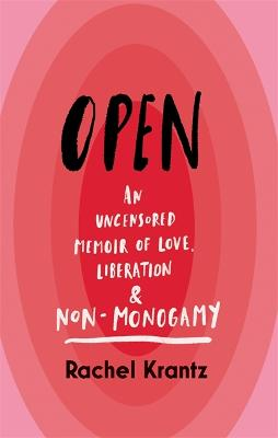 Anything but Monogamy: Adventures Outside Sexual Norms