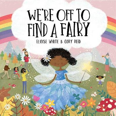 We're Off To Find A Fairy