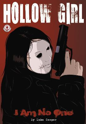 Hollow Girl: I Am No One: 1