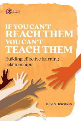 If you can't reach them you can't teach them: Building effective learning relationships
