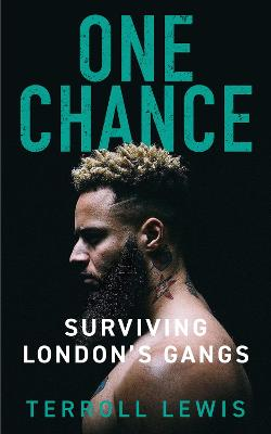 One Chance: Surviving London's Gangs
