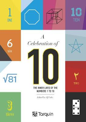 A Celebration of 10: The Inner Lives of the Numbers 1-10