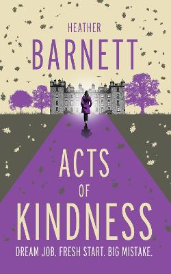 Acts of Kindness: An uplifting light-hearted mystery about the power of human kindness