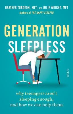 Generation Sleepless: why teenagers aren't sleeping enough, and how we can help them