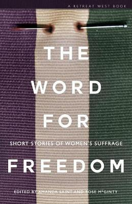 The Word for Freedom: Stories Celebrating Women's Suffrage