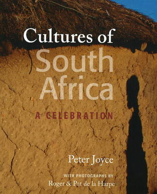 Cultures of South Africa: A Celebration