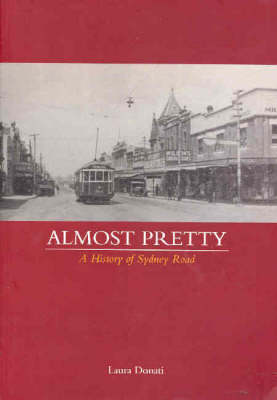 Almost Pretty: A History of Sydney Road