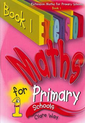 Extension Maths for Primary: For Primary Schools