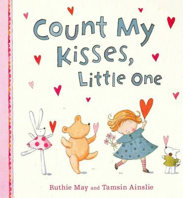 Count My Kisses, Little One