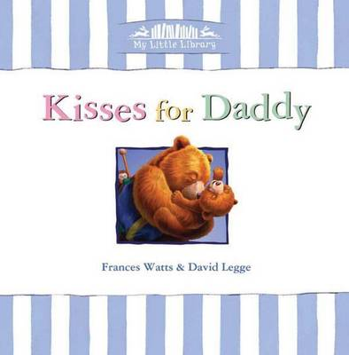 Kisses for Daddy: Little Hare Books
